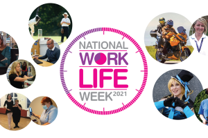 National Work Life Week –  Life in and out of work